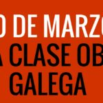 Esquerda Unida únese aos actos de Ferrol e A Coruña no Día da Clase Obreira Galega
