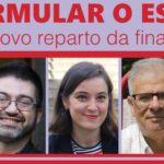 """Carlos Sánchez Mato, María Cadaval, Albino Prada, Manuel Lago e Eva Solla imparten en Vigo o coloquio: """"Reformular o Estado: Por un novo reparto da financiación"""""""