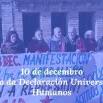70 anos despois da Declaración Universal dos Dereitos Humanos das Nacións Unidas, reivindicamos o seu estricto cumprimiento