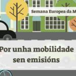 """Semana Europea da Mobilidade: """"Por unha mobilidade sen emisións"""""""