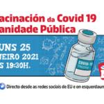 📺 [OnLine] Sigue en directo a charla A vacinación da Covid na Sanidade Pública